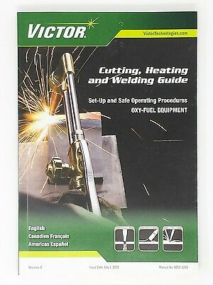 VICTOR Cutting Heating and Welding Guide 0056-3260