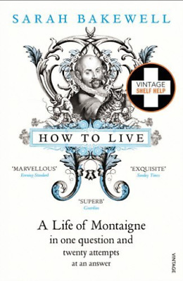 Bakewell,Sarah-How To Live  (Uk Import)  Book New
