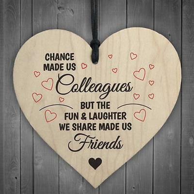 'Chance Made Us Colleagues' Heart Plaque/Sign -  Friendship -  FRIEND - Gift