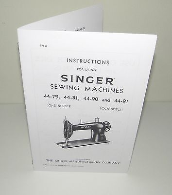 Singer Sewing Machine 44 Instruction  Manual Reproduction