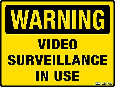 Warning Video Surveillance In Use Sign  --  Various Sizes Sign & Sticker Options