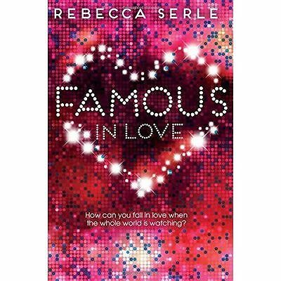Famous in Love by Rebecca Serle (Paperback, 2014)-9781447250357-G053