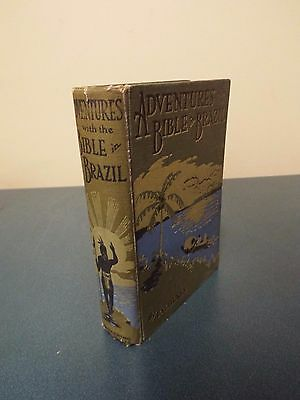 Adventures with the Bible in Brazil by Frederick C. Glass - Undated