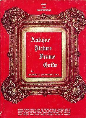 Antique Picture Frame Guide - Types Periods / Scarce Illustrated Book + Values