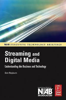 Streaming and Digital Media: Understanding the Business and Technology-ExLibrary