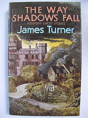 James Turner – THE WAY SHADOWS FALL (1975) – Ghost Stories
