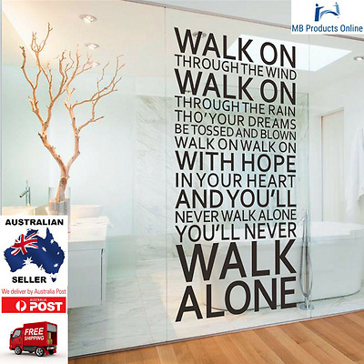 You'll Never Walk Alone Liverpool Inspirational Quotes Wall Sticker Home