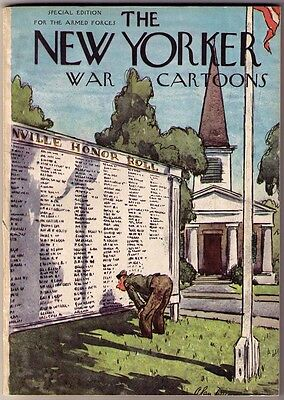 THE NEW YORKER - WAR CARTOONS - Special Edition for the Armed Forces - 1945
