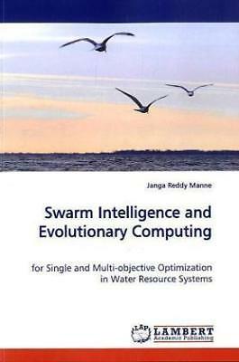 Janga Reddy Manne - Swarm Intelligence and Evolutionary Computing - for Sin NEU