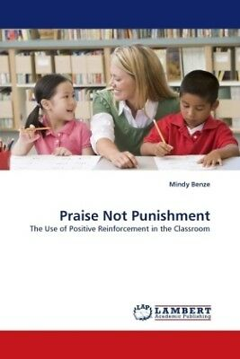 Mindy Benze - Praise Not Punishment - The Use of Positive Reinforcement in  NEU