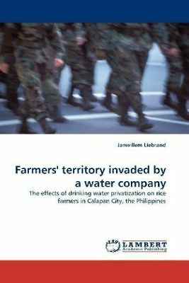 Janwillem Liebrand - Farmers' territory invaded by a water company - The ef NEU