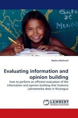 Malina Röstlund - Evaluating information and opinion building - how to perf NEU