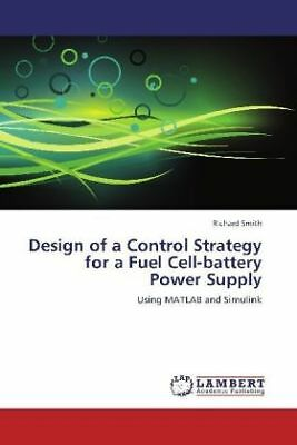 Richard Smith - Design of a Control Strategy for a Fuel Cell-battery Power  NEU