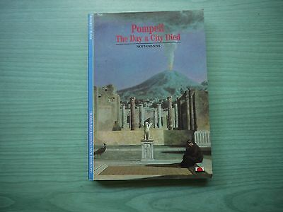POMPEII THE DAY A CITY DIED by ROBERT ETIENNE P/BACK 1992 1ST EDITION ILLUST