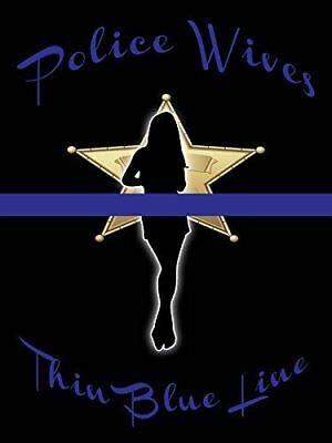 Thin Blue Line Poster Thin Blue Wives Poster Police Wives 18x24