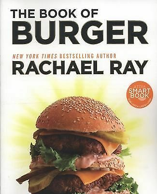 The Book of Burger by Rachael Ray (2012, Paperback)