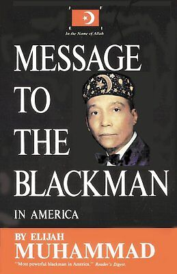 Message to the Blackman in America by Elijah Muhammad (2009, Paperback)