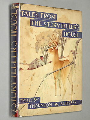 TALES From the STORYTELLER'S HOUSE - Thornton W. Burgess (1937 1st Ed) with d/j
