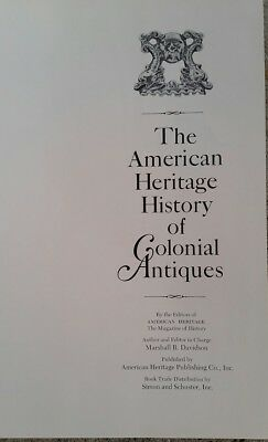 The American Heritage History of colonial antiques book