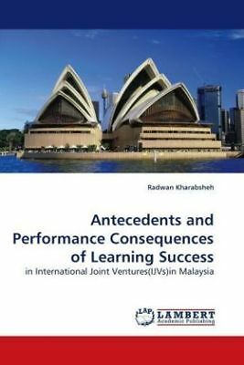 Radwan Kharabsheh - Antecedents and Performance Consequences of Learning Su NEU