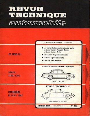 Revue Technique Automobile - Citroën ID 19 B - N° 250 - 02/1967 - 130 pages