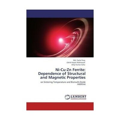 Ni-Cu-Zn Ferrite: Dependence of Structural and Magnetic Properties Huq, Md. Fa..