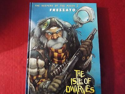 Keepers of the Maser: Isle of Dwarves Vol. 2,3,4 by Massimiliano Frezzato