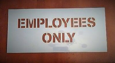 EMPLOYEES ONLY Sign Stencil - Arts & crafts - Paint -