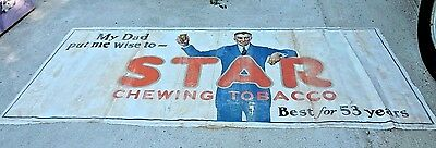 Star Chewing Tobacco  Huge Cloth Banner C1920S