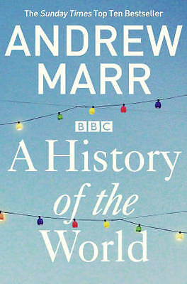 A History of the World by Andrew Marr (Paperback, 2013)-9781447236825-G055