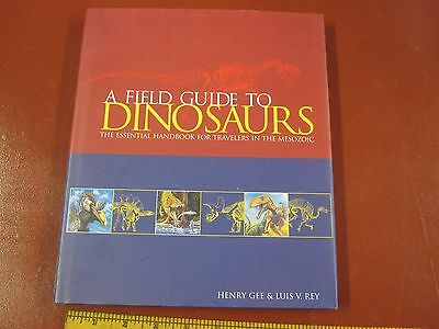 Dinosaur Book--A Field Guide to Dinosaurs by Gee and Rey