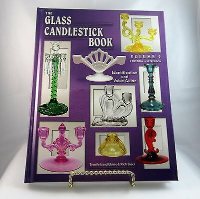The Glass Candlestick Book Vol. 2 by Elaine Stoer, Tom Felt and Rich Stoer  2003