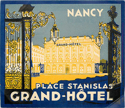 Grand Hotel Place Stanislas ~NANCY FRANCE~ Gorgeous ART DECO Luggage Label, 1940
