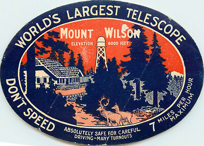 World's Largest Telescope ~MOUNT WILSON - CALIFORNIA~ Old Travel Luggage Label