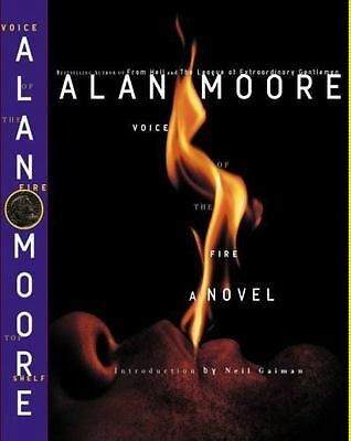 Voice of the Fire by Alan Moore (2004, Hardcover)