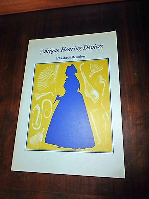 Antique Hearing Devices Elisabeth Bennion soft cover 1994