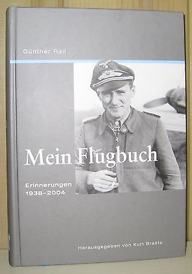 Mein Flugbuch (My Logbook) Gunther Rall SIGNED!!!!!