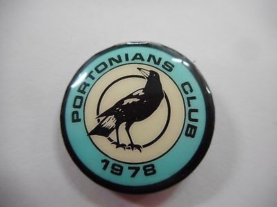 1978 Port Adelaide Football Club Portonians Tin Badge .. Sanfl