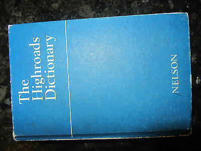 The Highroads Dictionary Nelson