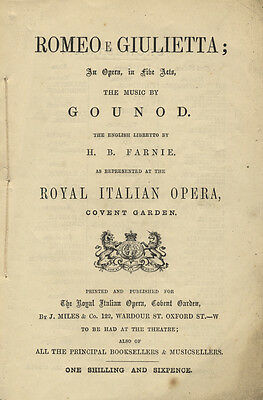 GOUNOD, Charles: Romeo e Giulietta; An Opera, in five Acts...