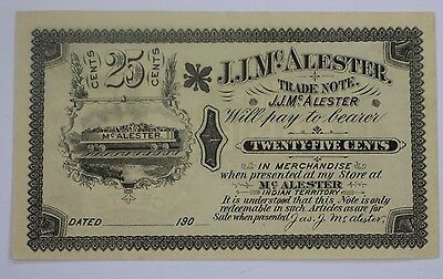 25 Cent Note J.J. McAlester Trade Note Indian Territory General Merchandise NR