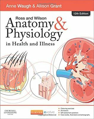 Ross and Wilson Anatomy Physiology in Health & Illness 12 Edition Book PDFfile