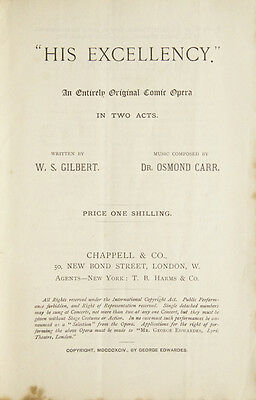 CARR, Frank Osmond: His Excellency. An Entirely Original Comic Opera in Two Acts