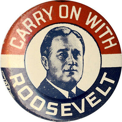 Classic 1936 Campaign CARRY ON with Franklin ROOSEVELT Picture Button (4325)
