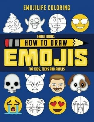 Emoji Book: How To Draw Emojis For Kids, Teens and Adults: Learn To Draw 50 Of