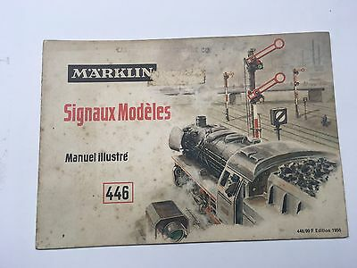 MARKLIN Model Signals Illustrated Handbook 446 French Edition 1956 Vintage