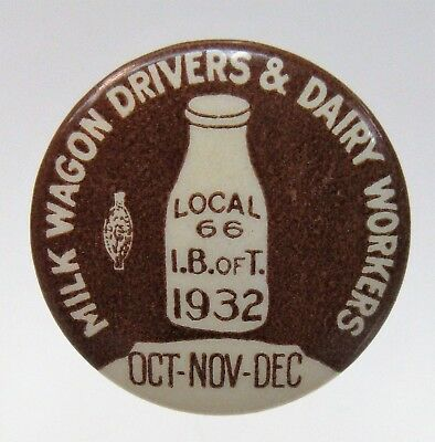 1932 MILK WAGON DRIVERS & DAIRY WORKERS Union Local 66 SEATTLE pinback button *