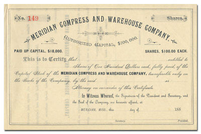 Meridian Compress and Warehouse Company Stock Certificate (Mississippi, 1880's)