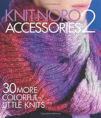 Knit Noro: Accessories 2  (US IMPORT)  BOOK NEW