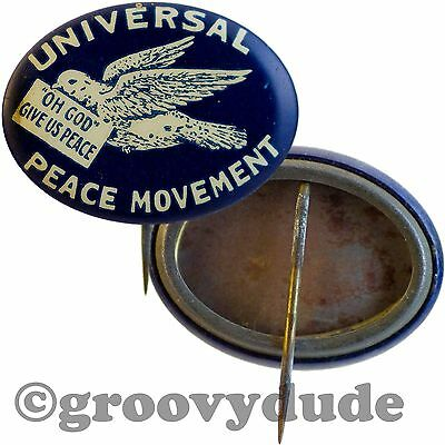 1900's Universal Peace Movement Dove Give Us Vintage Campaign Pin Pinback Button